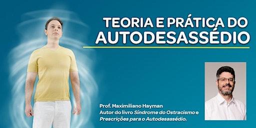 CAP – TEORIA E PRÁTICA DO AUTODESASSÉDIO