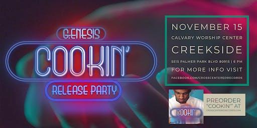 G:enesis Cookin' Release Party