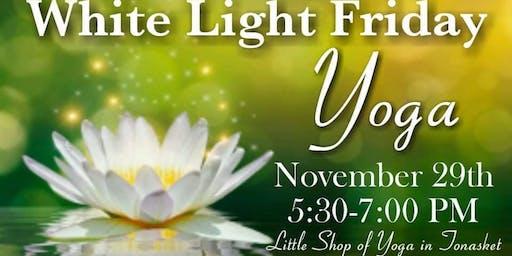 White Light Friday