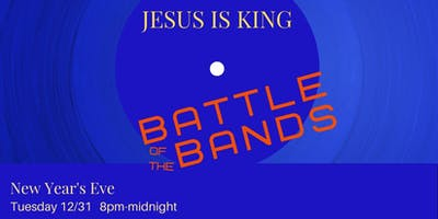 JESUS IS KING: Battle of the Bands