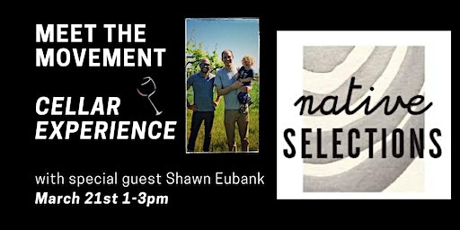 Meet the Movement Series Talk 3: A Cellar Tasting Experience