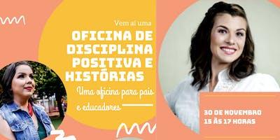 Oficina de Disciplina Positiva e Histórias