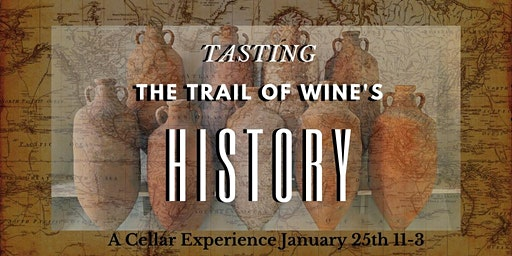 Tasting the Trail of Wine History