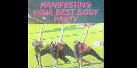 Manifesting Your Best Body Party tickets