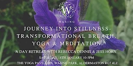 Journey to Stillness- Day Retreat with Rebecca Dennis & Jess Horn tickets