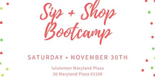 sip + shop bootcamp