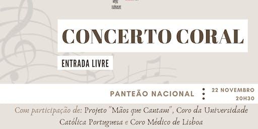Concerto Coral: Mãos Que Cantam & Coro Un. Católica & Coro Médico de Lisboa