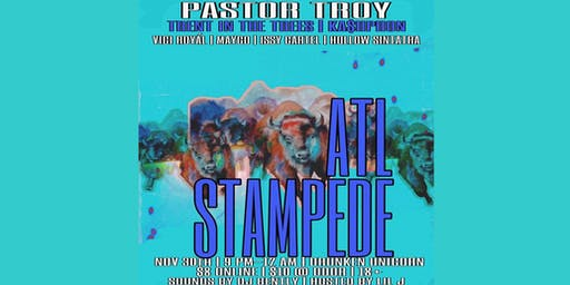 ATL Stampede featuring: PASTOR TROY, Trent In The Trees + more