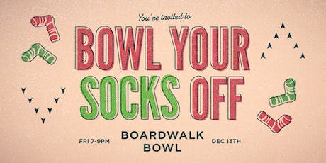 Bowl Your Socks Off Holiday Social 2019 tickets