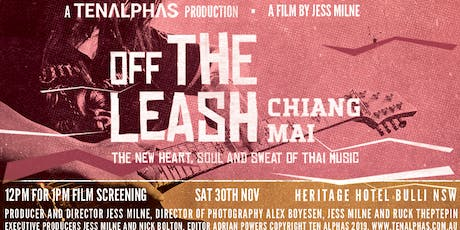 FILM SCREENING: Off the Leash in Chiang Mai - A Film by Jess Milne tickets