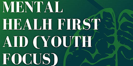 Mental Health First Aid (Adults Interacting With Youth)