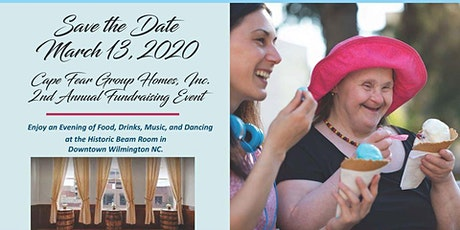 Cape Fear Group Homes, Inc. 2nd Annual Fundraising Event tickets