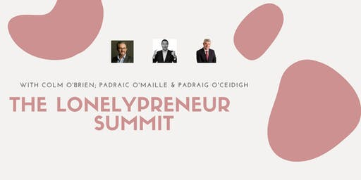 The 'Lonelypreneur Summit Series' DEFERRED UNTIL JANUARY 2020