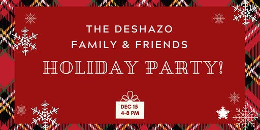 DeShazo Family and Friends Holiday Party