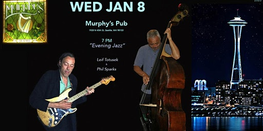 Evening Jazz: Leif Totusek and Phil Sparks at Murphy's Pub