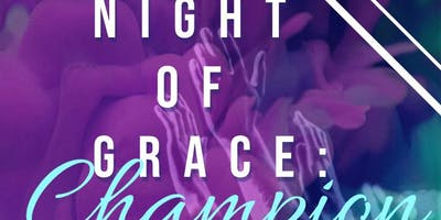 BYGM Presents: Night of Grace-Champion