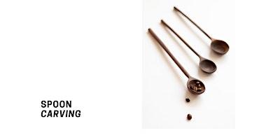 Spoon Carving Workshop