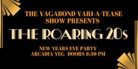 The Vagabond Vari-a-TEASE Show Presents: The Roaring 20's tickets