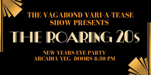 The Vagabond Vari-a-TEASE Show Presents: The Roaring 20's