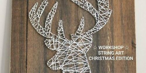 WORKSHOP STRING ART / CHRISTMAS EDITION