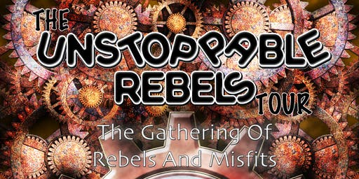 Unstoppable Rebel Tour