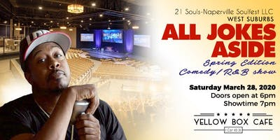 West Suburbs All Jokes Aside  Comedy & R&B show with Leon Rogers & Friends