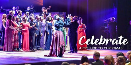 Celebrate: A Prelude to Christmas tickets