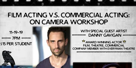 Film Acting vs Commercial Acting: On Camera Workshop tickets