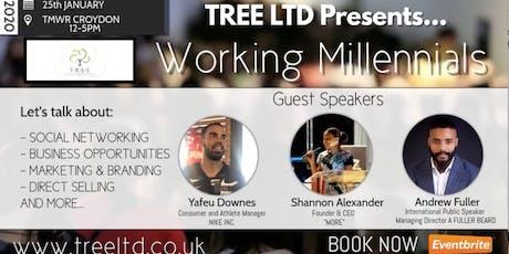 """TREE LTD Presents: """"Working Millennials"""" tickets"""