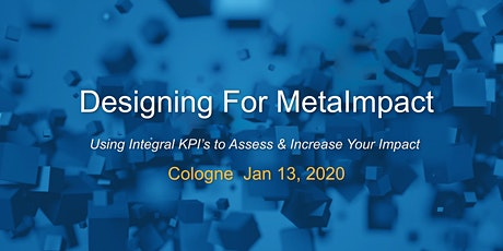 Designing For MetaImpact - Cologne Tickets