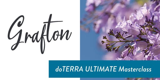 GRAFTON - doTERRA ULTIMATE Masterclass