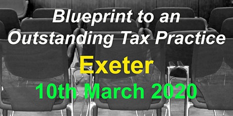 BluePrint to an Outstanding Tax Practice 2020 - Exeter tickets