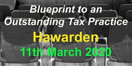 BluePrint to an Outstanding Tax Practice 2020 - Hawarden near Chester tickets