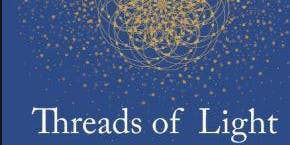Experience the Magic of the 8-Threads of Light
