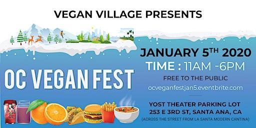 OC VEGAN FEST DOWNTOWN SANTA ANA - JANUARY 5TH 2020