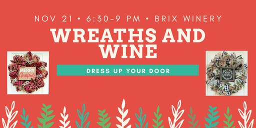 Wreaths And Wine