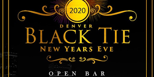 Denver Black Tie NYE 2020- Sheraton Downtown
