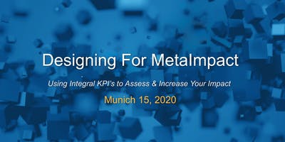 Designing For MetaImpact - Munich