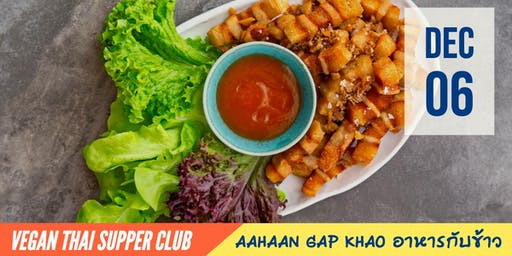 Gap Khao: Family Style Vegan Thai Meal