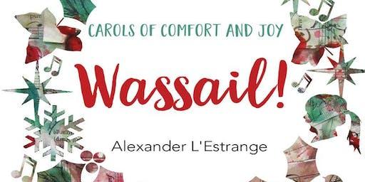 Wassail -  Carols of Comfort and Joy! w/ Virginia Children's Chorus