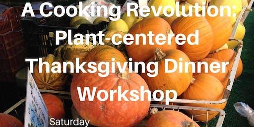 A Plant-Centered Thanksgiving Dinner Workshop