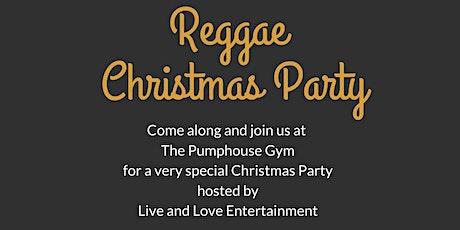 A Very Merry Christmas Reggae Night tickets