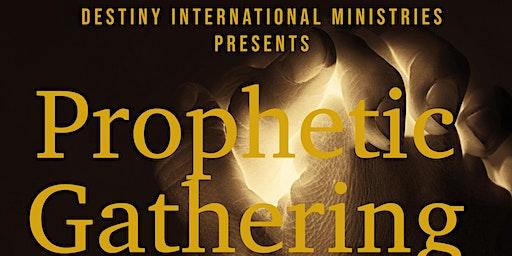 PROPHETIC GATHERING 2020   **REGISTRATION**
