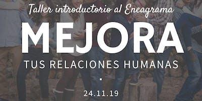 """Taller Introductorio al Eneagrama:""""Mejora tus relaciones humanas"""