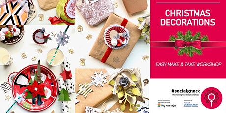 Christmas Decorations - Easy Make&Take Workshop tickets