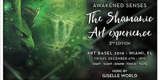 Awakened Senses - The Shamanic Art Experience - Art Basel