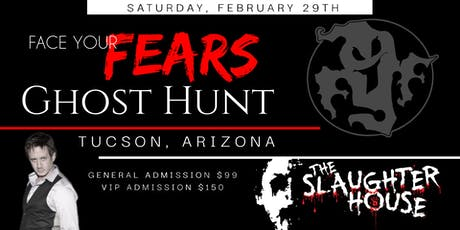 Face Your Fears Ghost Hunt - THE SLAUGHTERHOUSE tickets