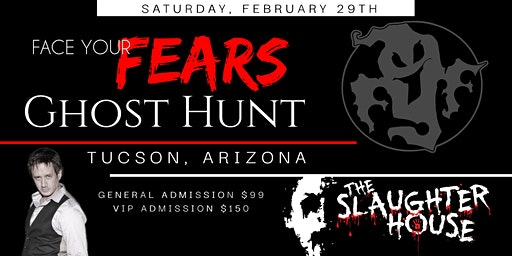 Face Your Fears Ghost Hunt - THE SLAUGHTERHOUSE