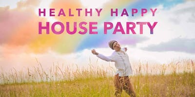 Healthy Happy House Party