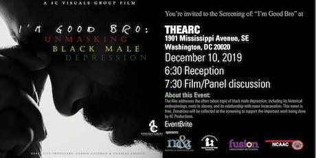 I'm Good Bro: Unmasking Black Male Depression tickets